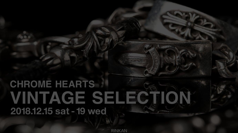 CHROME HEARTS VINTAGE SELECTION