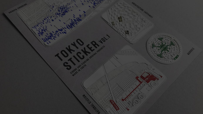 CIBONE and Ciaolink Original Products 「Tokyo Sticker Vol.1」