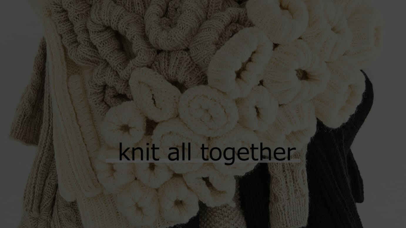 「knit all together」プロジェクトイメージ