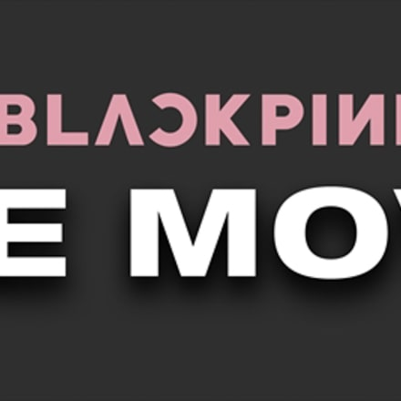 「BLACKPINK THE MOVIE」ロゴ ⓒ2021 YG ENTERTAINMENT INC. & CJ 4DPlex. ALL RIGHTS RESERVED. MADE IN KOREA