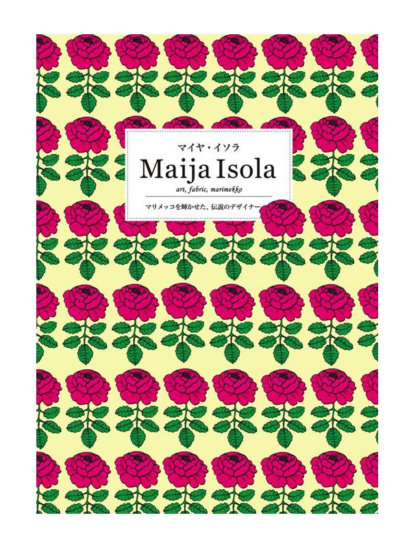 作品集「マイヤ・イソラ Maija Isola」表紙 Image by パイ インターナショナル