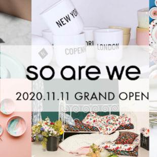 新オンラインコンセプトストア 「SO ARE WE」